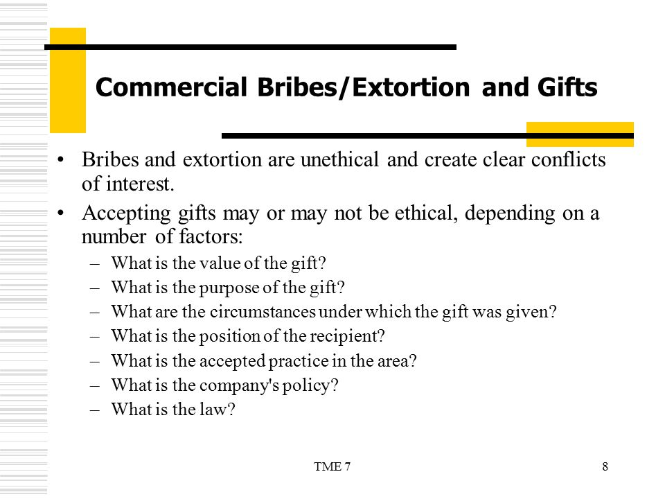 Commercial Bribes/Extortion and Gifts