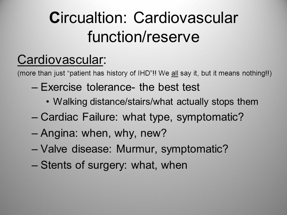 Circualtion: Cardiovascular function/reserve