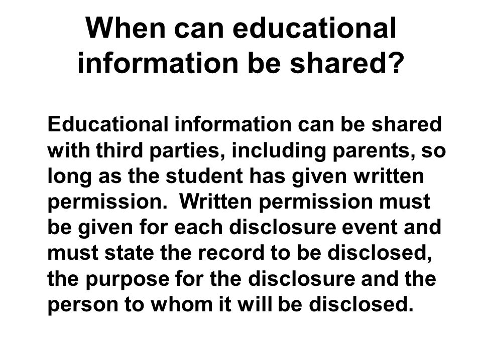 When can educational information be shared