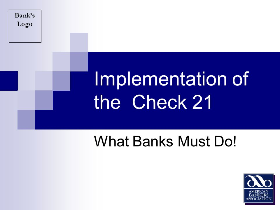 Implementation of the Check 21