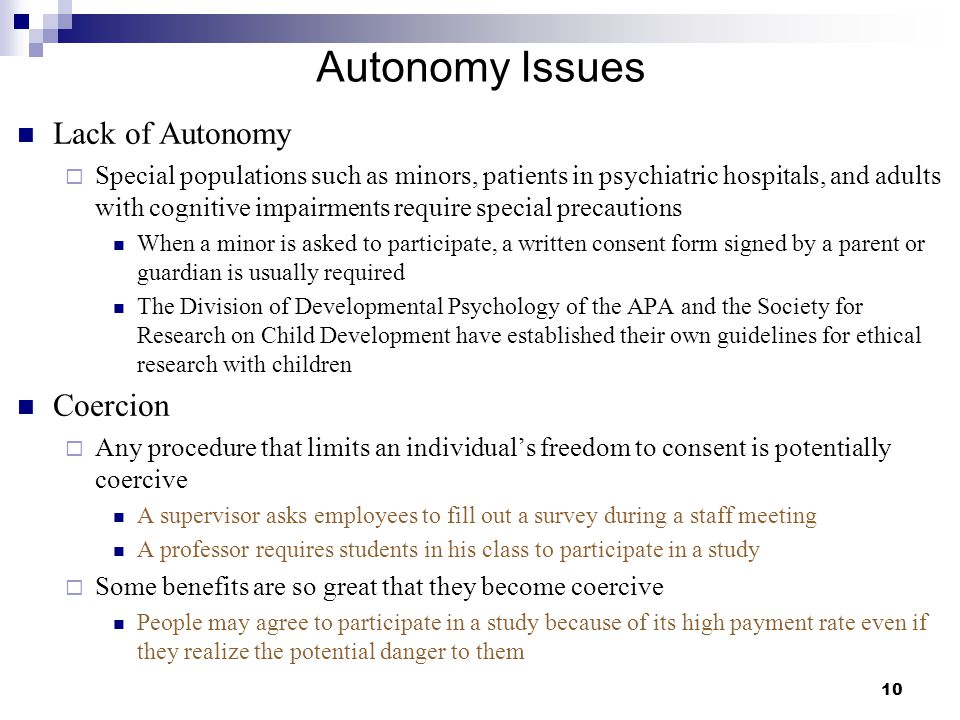 Autonomy Issues Lack of Autonomy Coercion