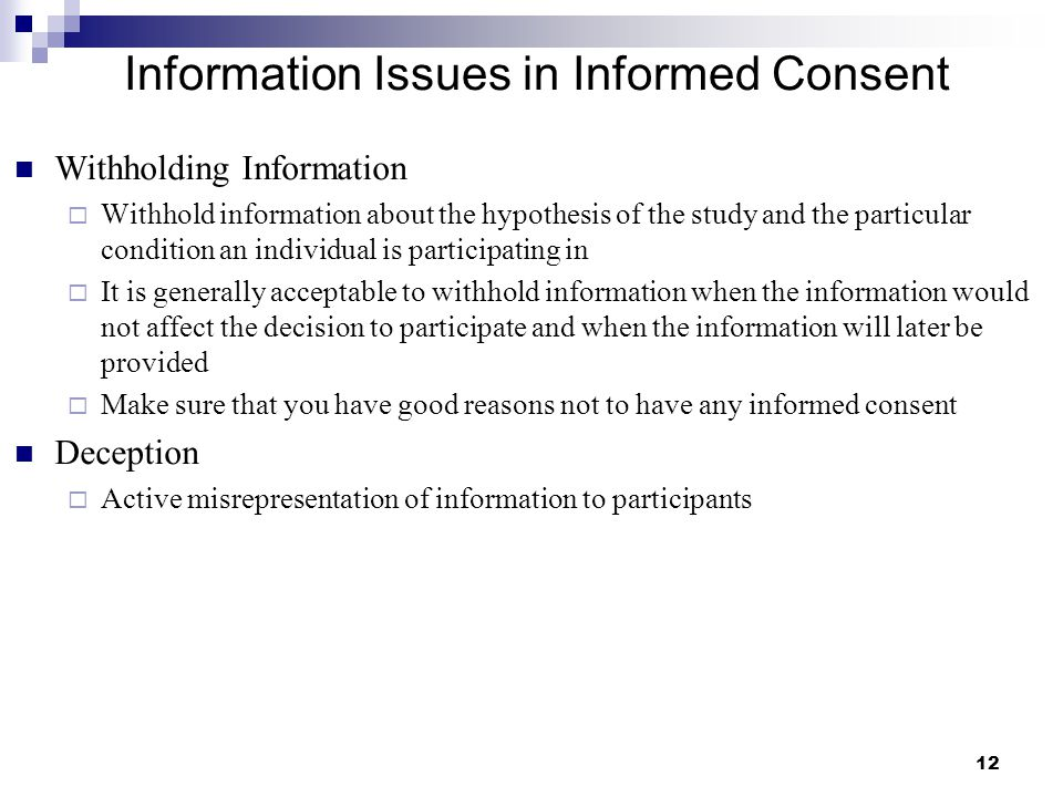 Information Issues in Informed Consent