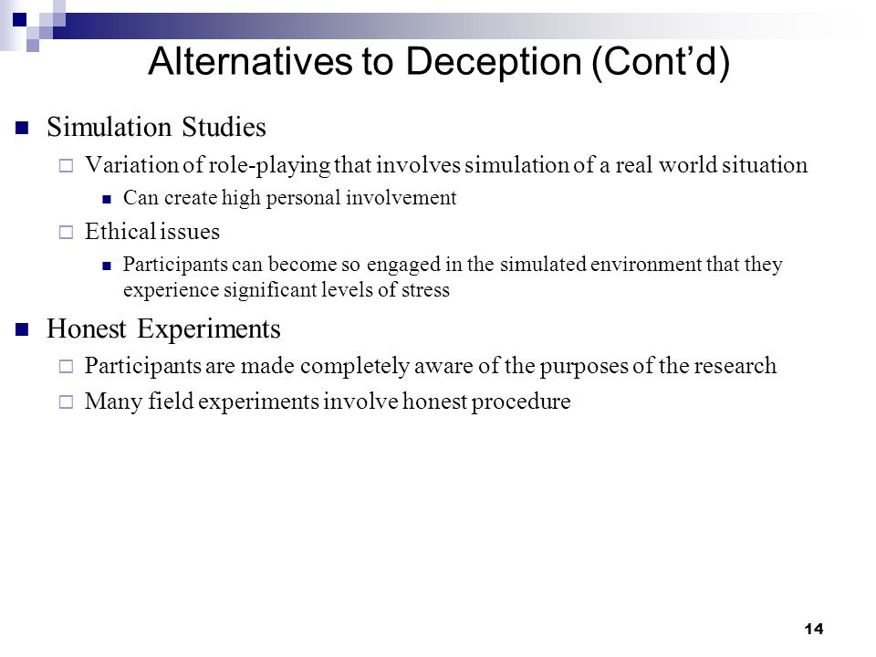 Alternatives to Deception (Cont'd)