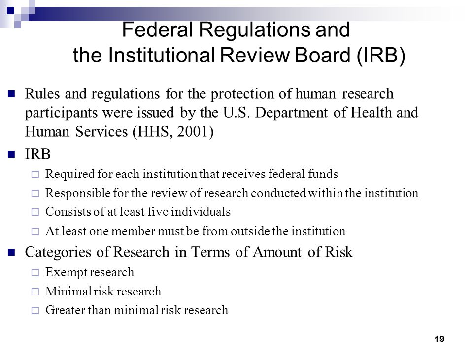 Federal Regulations and the Institutional Review Board (IRB)