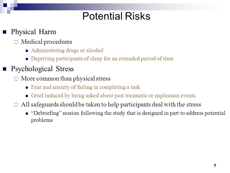 Potential Risks Physical Harm Psychological Stress Medical procedures