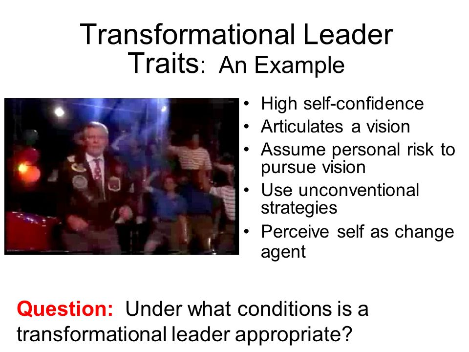 Transformational Leader Traits: An Example