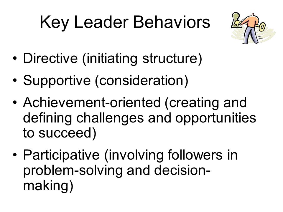 Key Leader Behaviors Directive (initiating structure)
