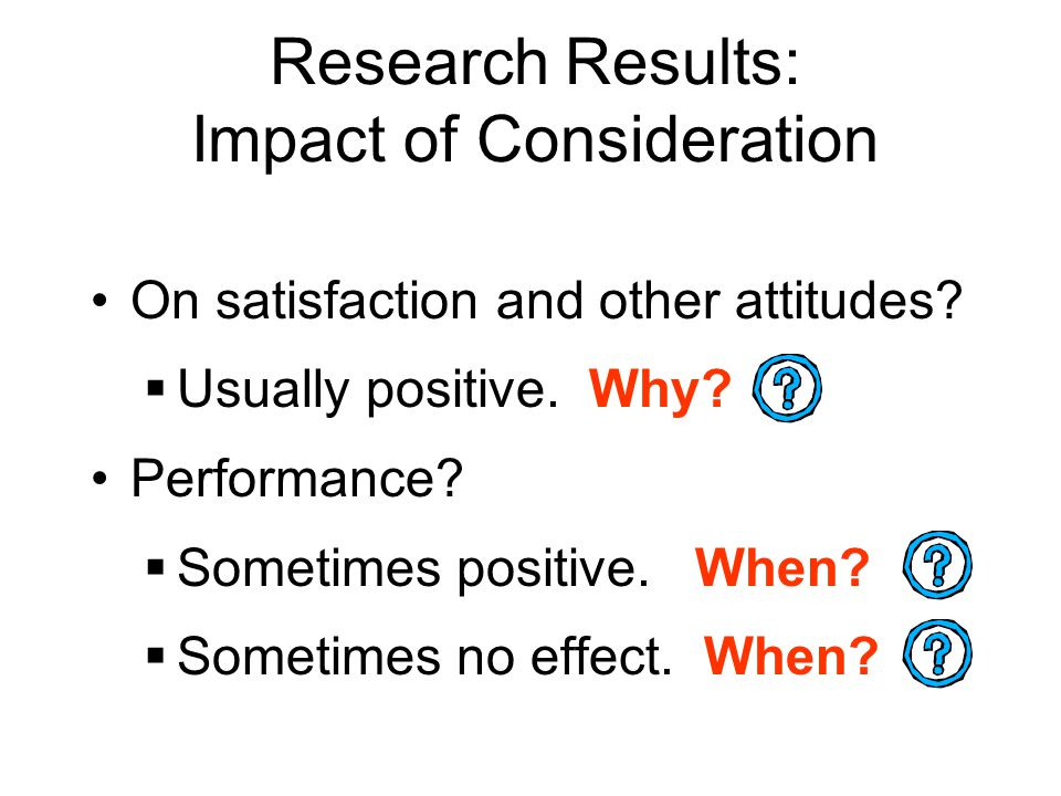 Research Results: Impact of Consideration