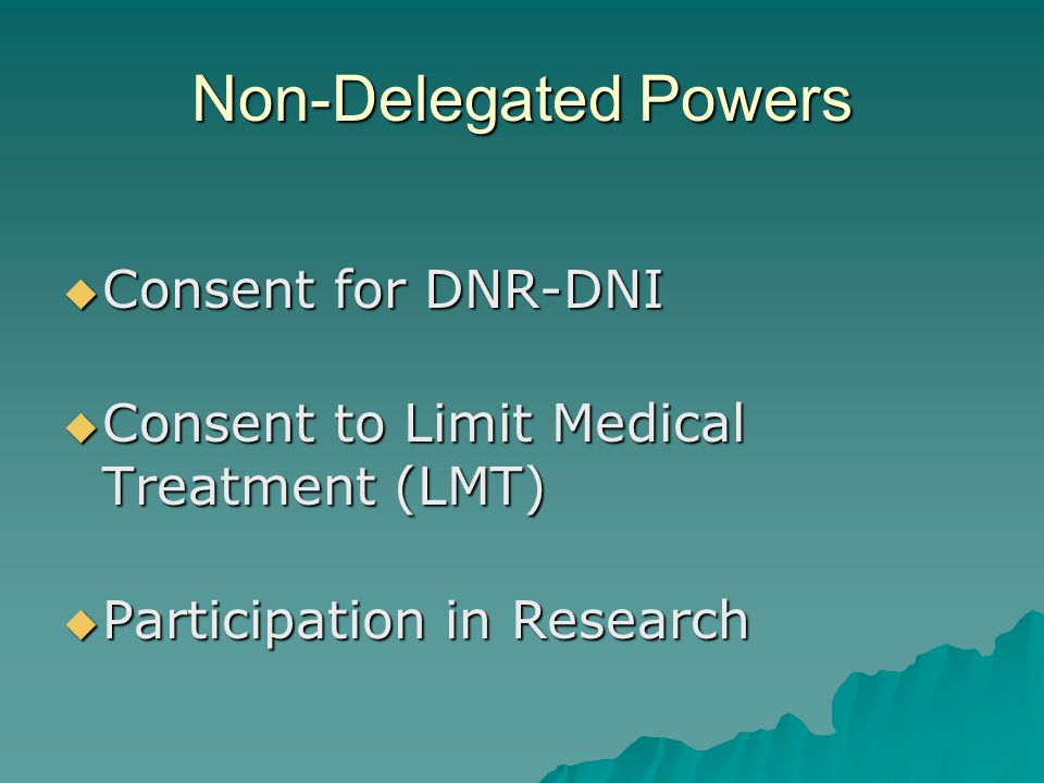 Non-Delegated Powers Consent for DNR-DNI