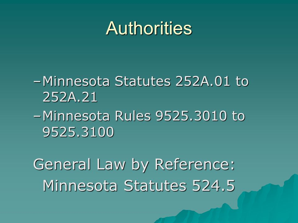 Authorities General Law by Reference: Minnesota Statutes 524.5