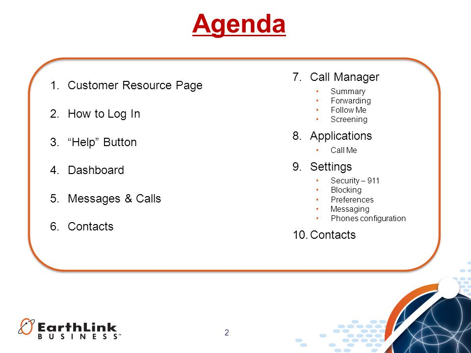 Agenda Call Manager Customer Resource Page How to Log In Applications