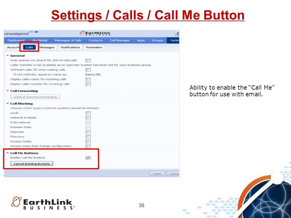 Settings / Calls / Call Me Button