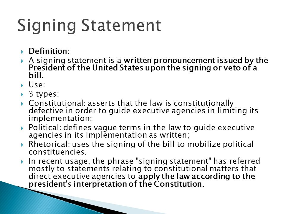 Signing Statement Definition: