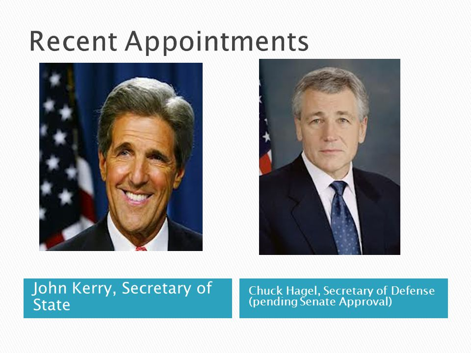 Recent Appointments John Kerry, Secretary of State