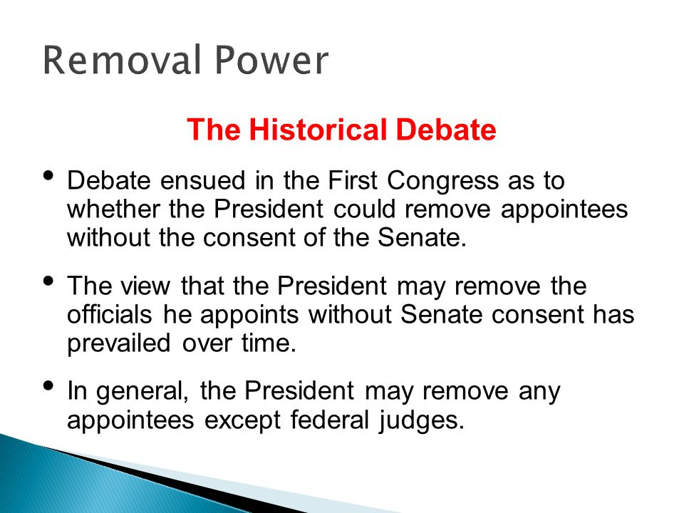 Removal Power The Historical Debate