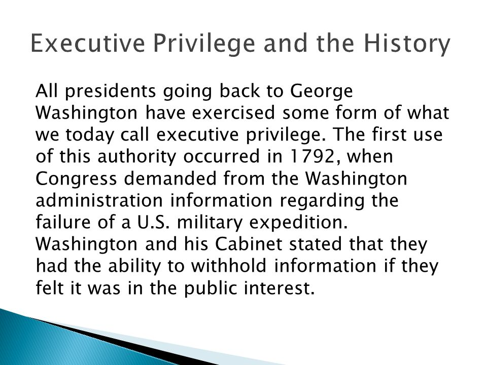 Executive Privilege and the History