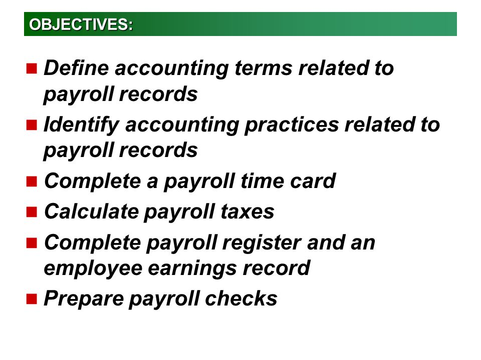 Define accounting terms related to payroll records
