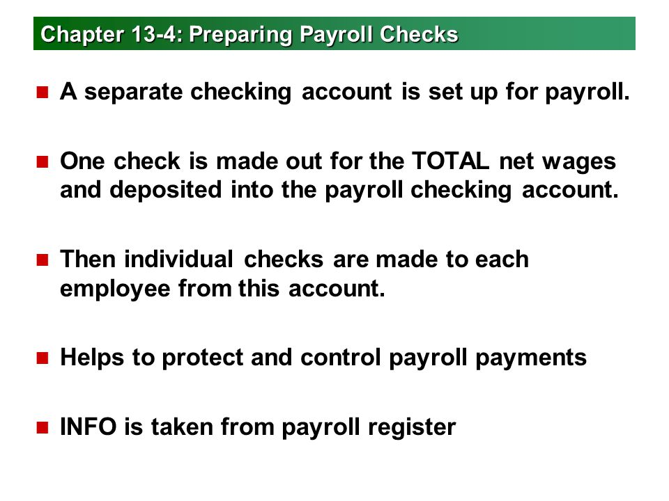 Chapter 13-4: Preparing Payroll Checks