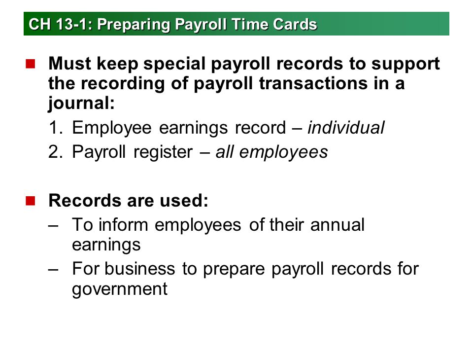 CH 13-1: Preparing Payroll Time Cards