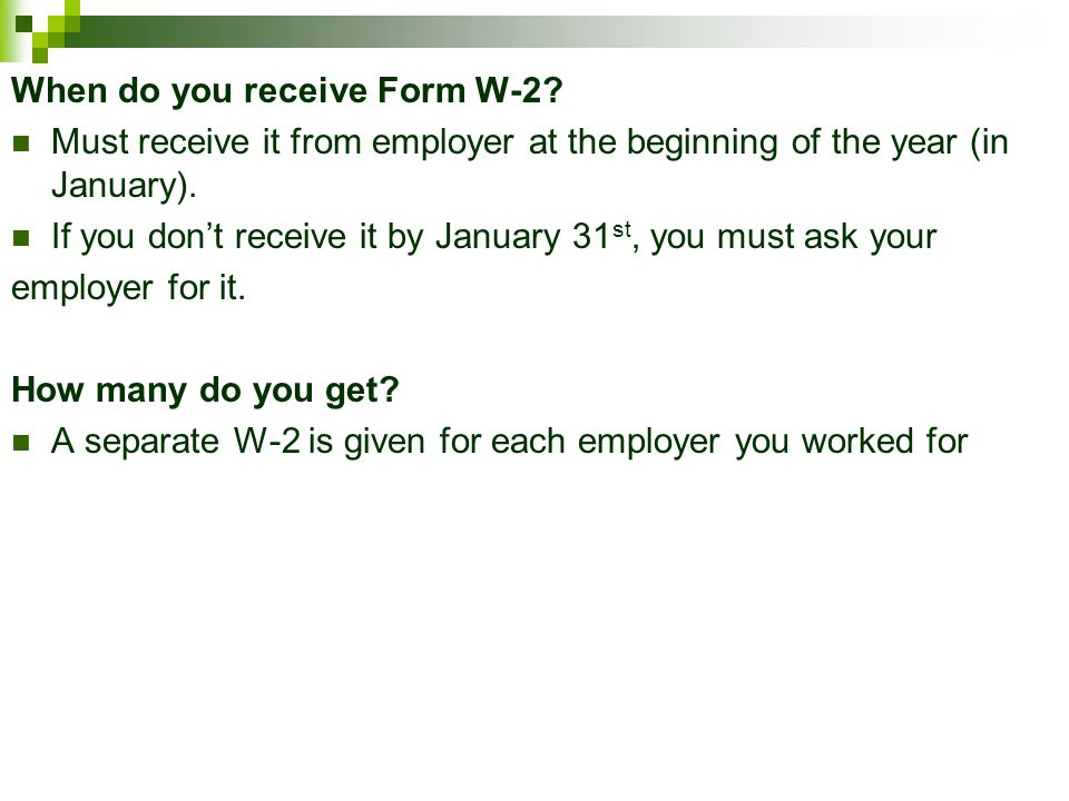 When do you receive Form W-2