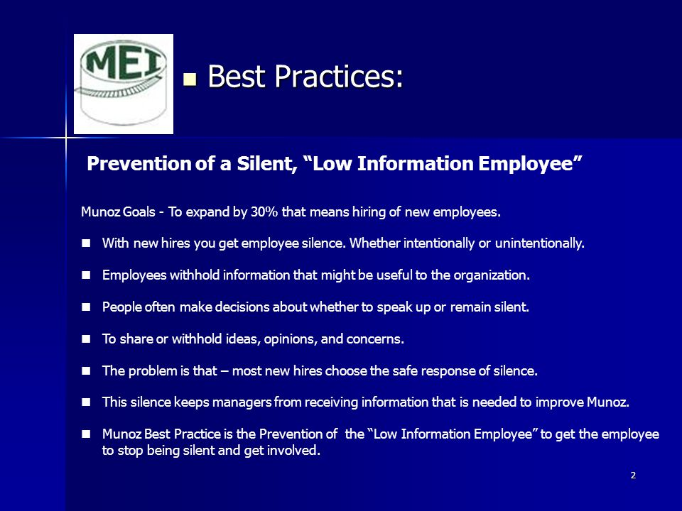 Best Practices: Prevention of a Silent, Low Information Employee