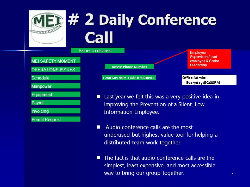 # 2 Daily Conference Call