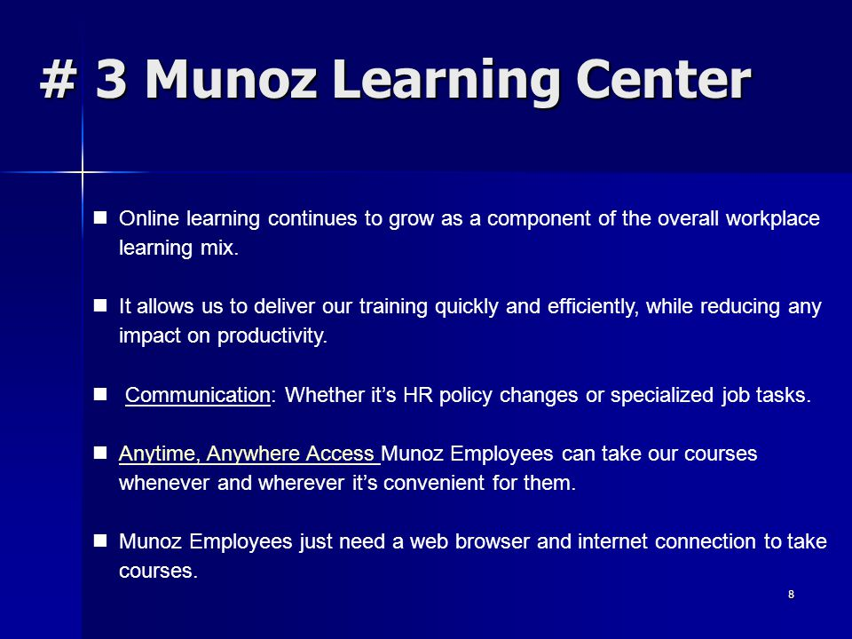 # 3 Munoz Learning Center