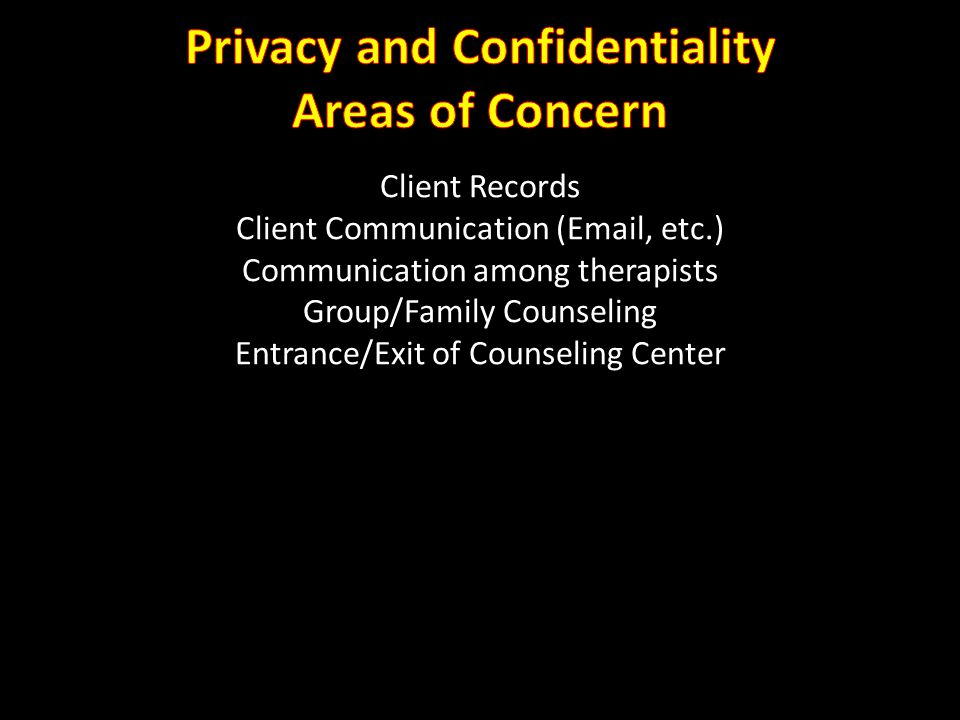 Privacy and Confidentiality Areas of Concern