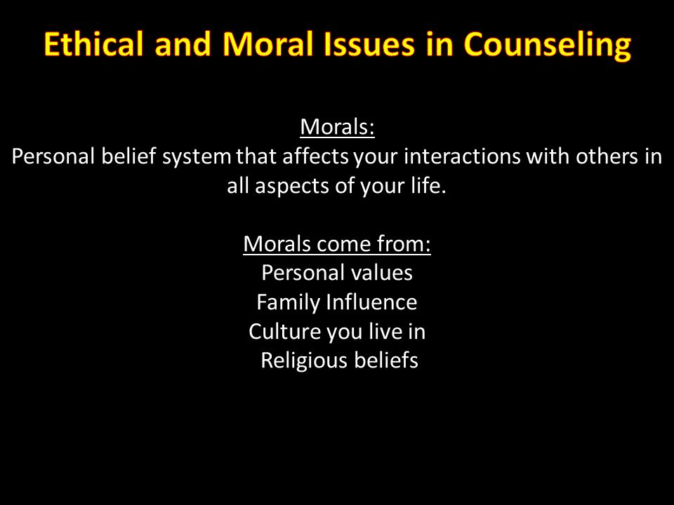 Ethical and Moral Issues in Counseling