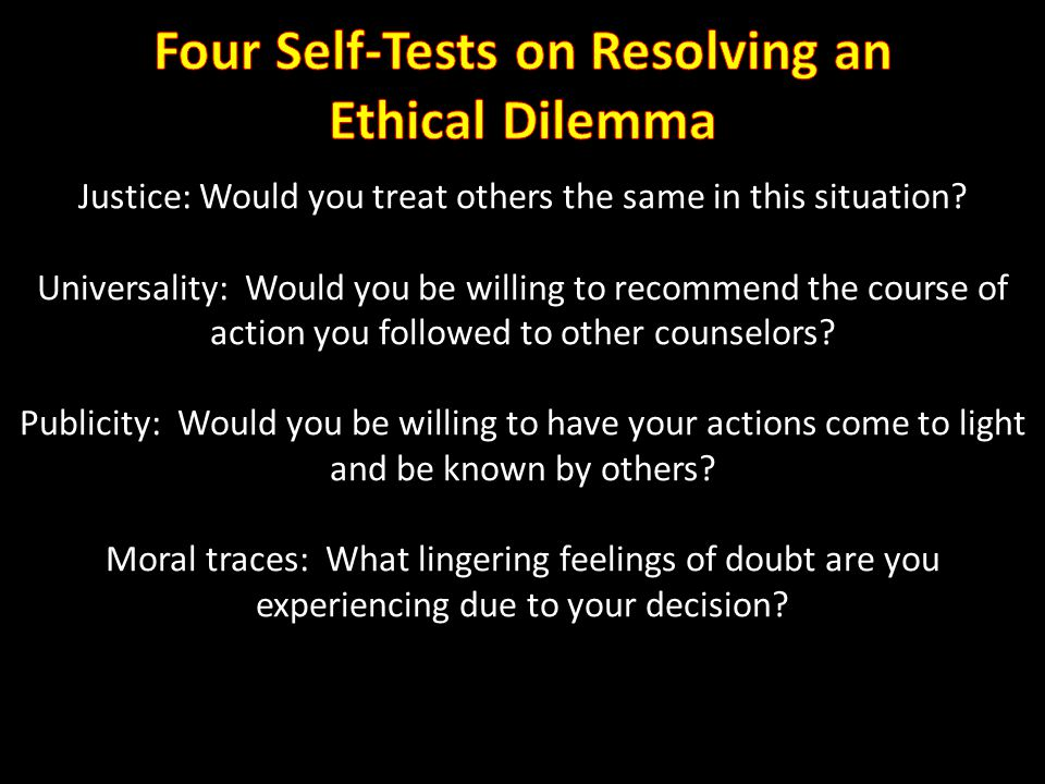 Four Self-Tests on Resolving an Ethical Dilemma
