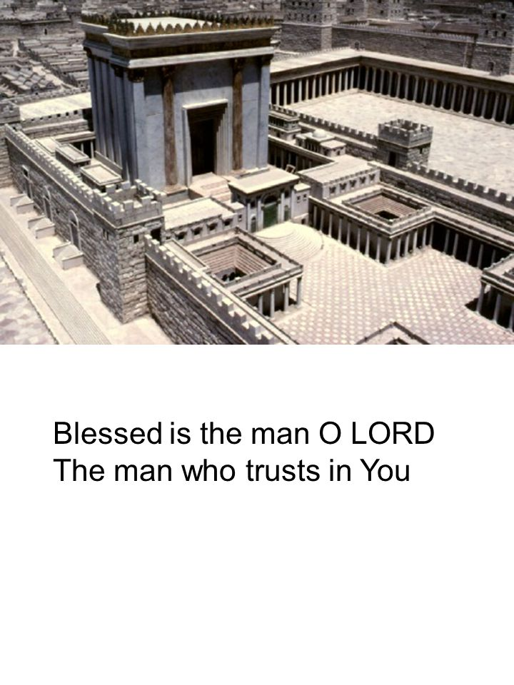 Blessed is the man O LORD