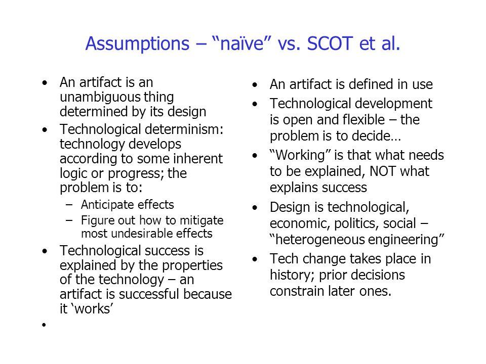 Assumptions – naïve vs. SCOT et al.