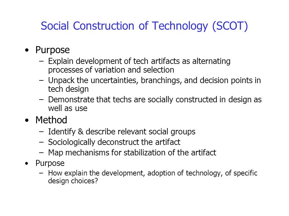 Social Construction of Technology (SCOT)