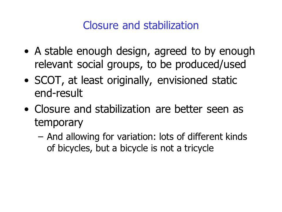 Closure and stabilization