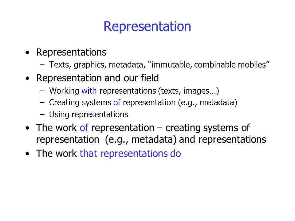 Representation Representations Representation and our field