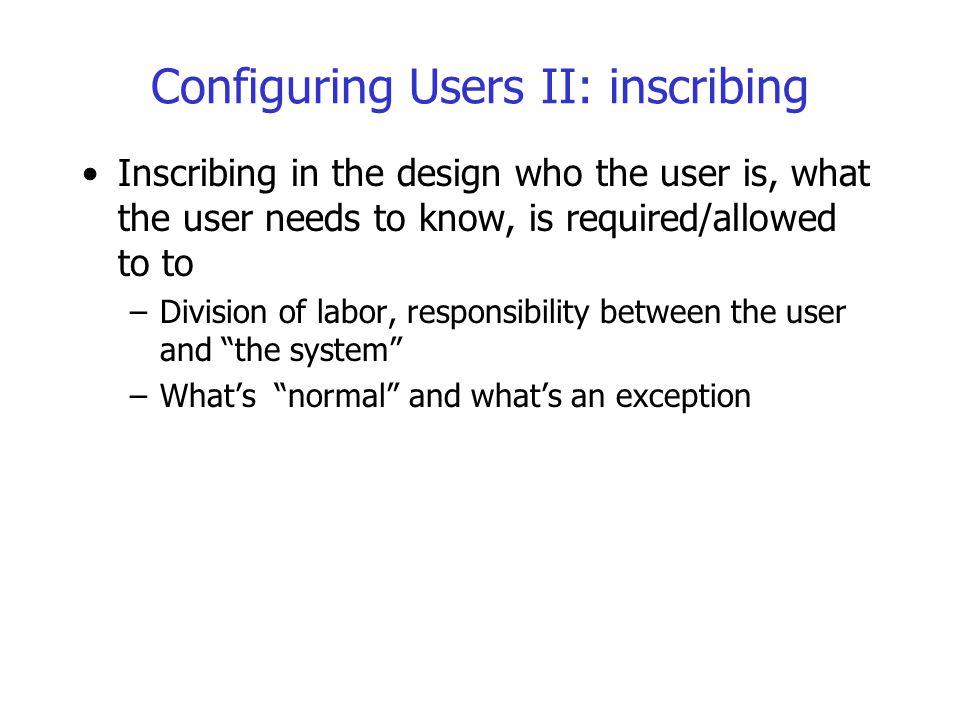 Configuring Users II: inscribing