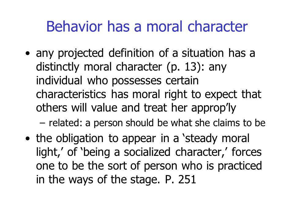 Behavior has a moral character