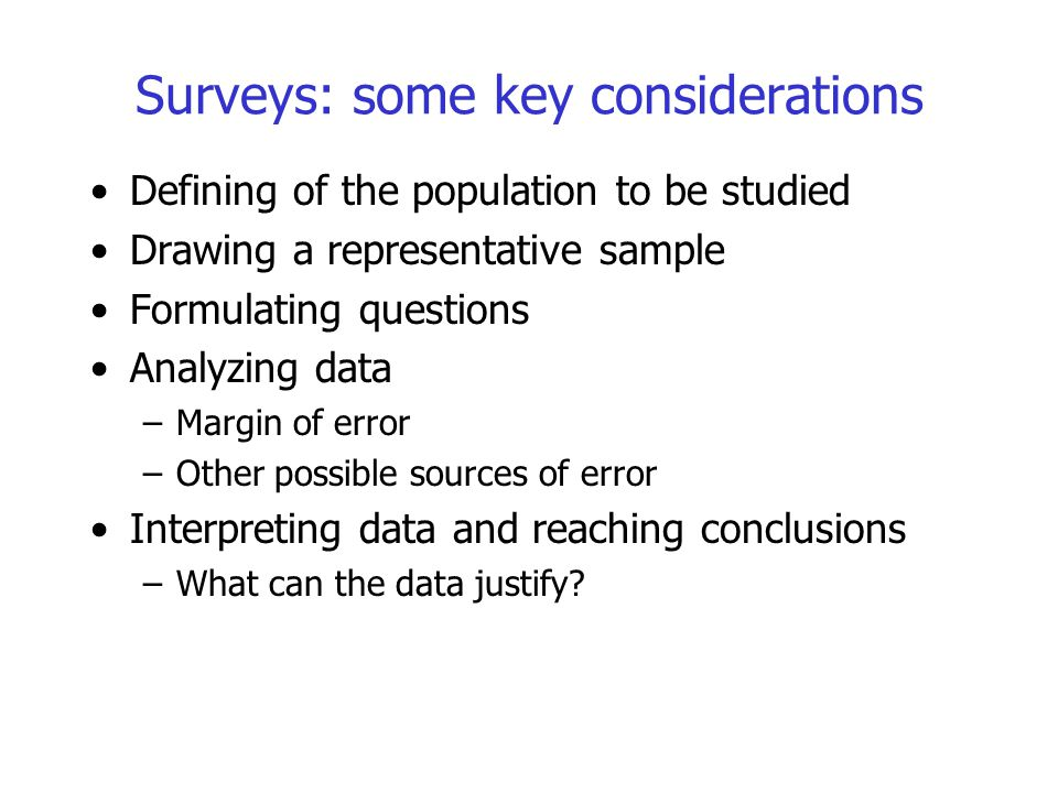 Surveys: some key considerations