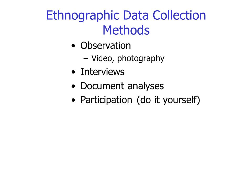 Ethnographic Data Collection Methods