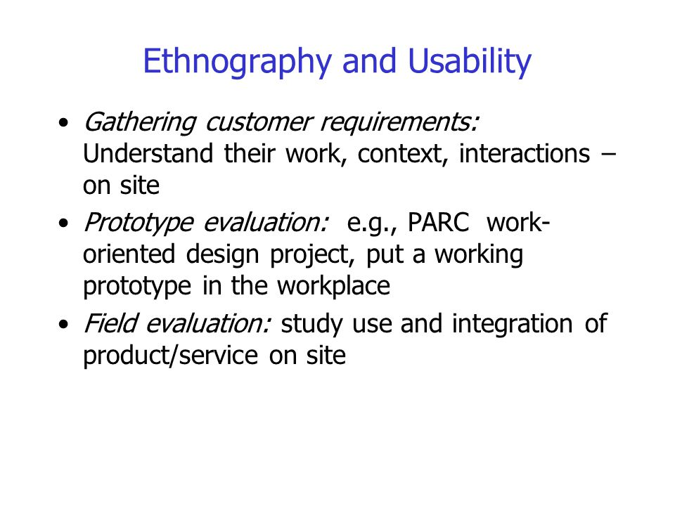 Ethnography and Usability