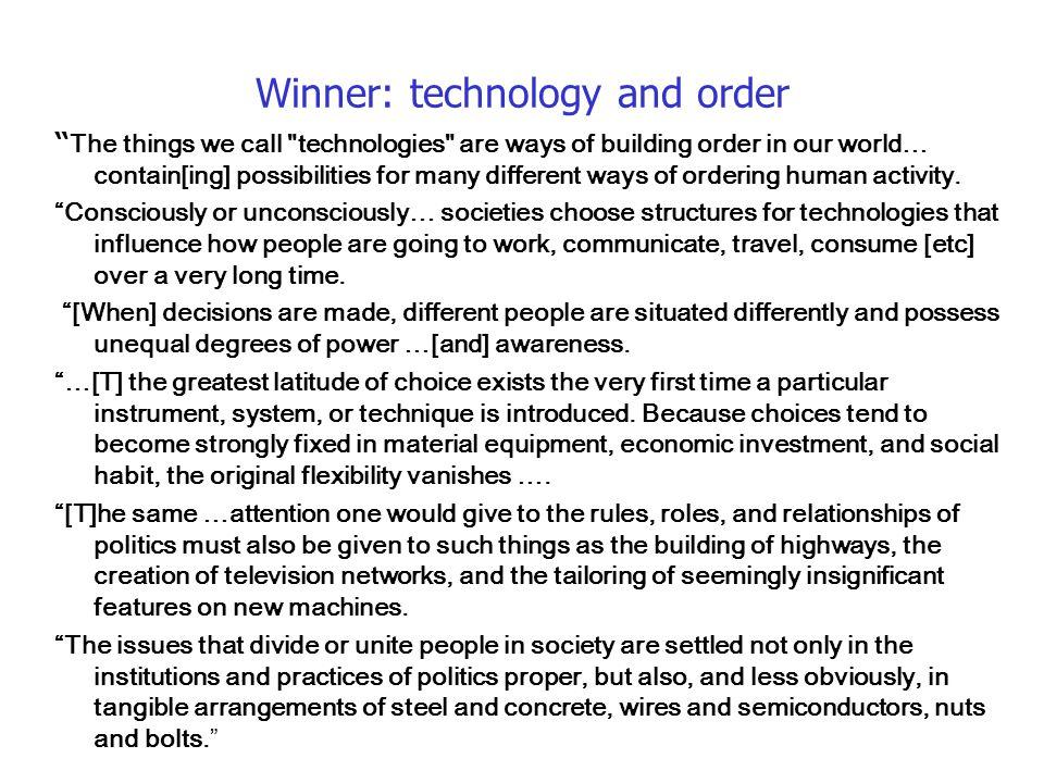 Winner: technology and order