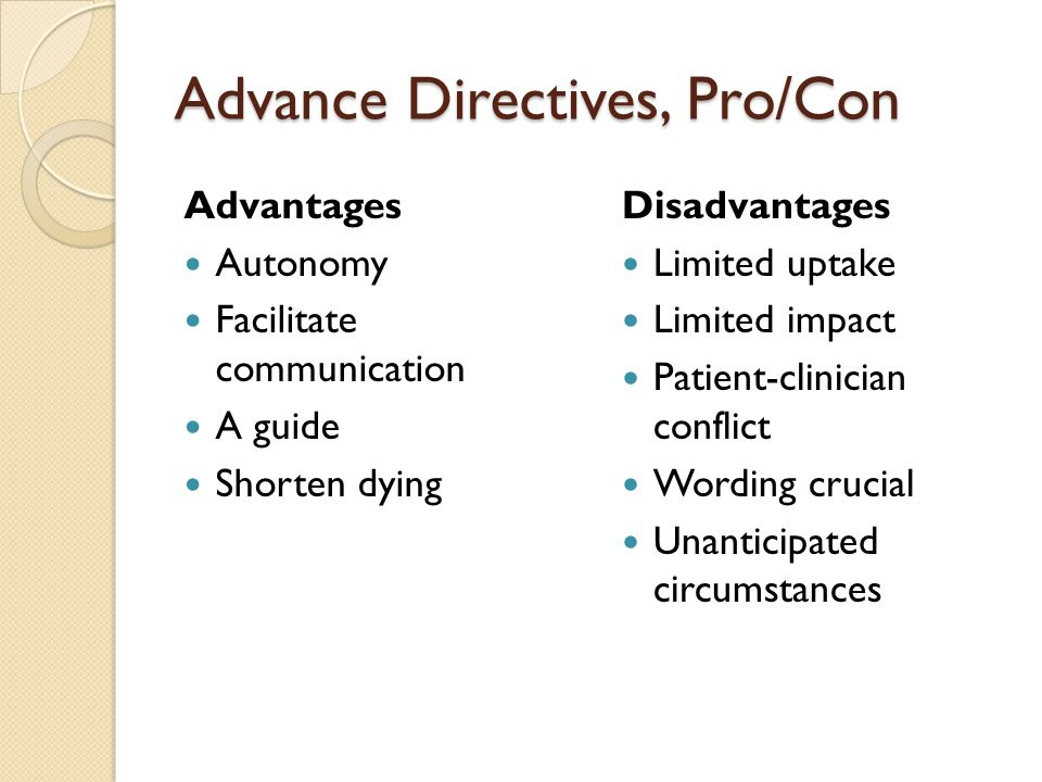 Advance Directives, Pro/Con