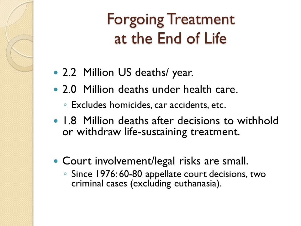Euthanasia death and life sustaining treatment