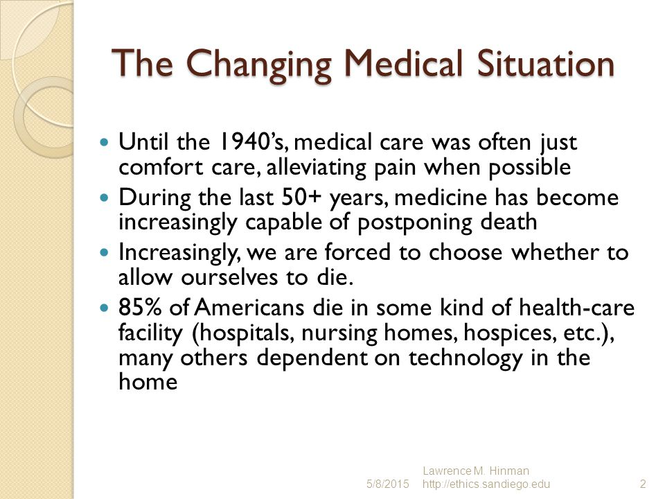 The Changing Medical Situation