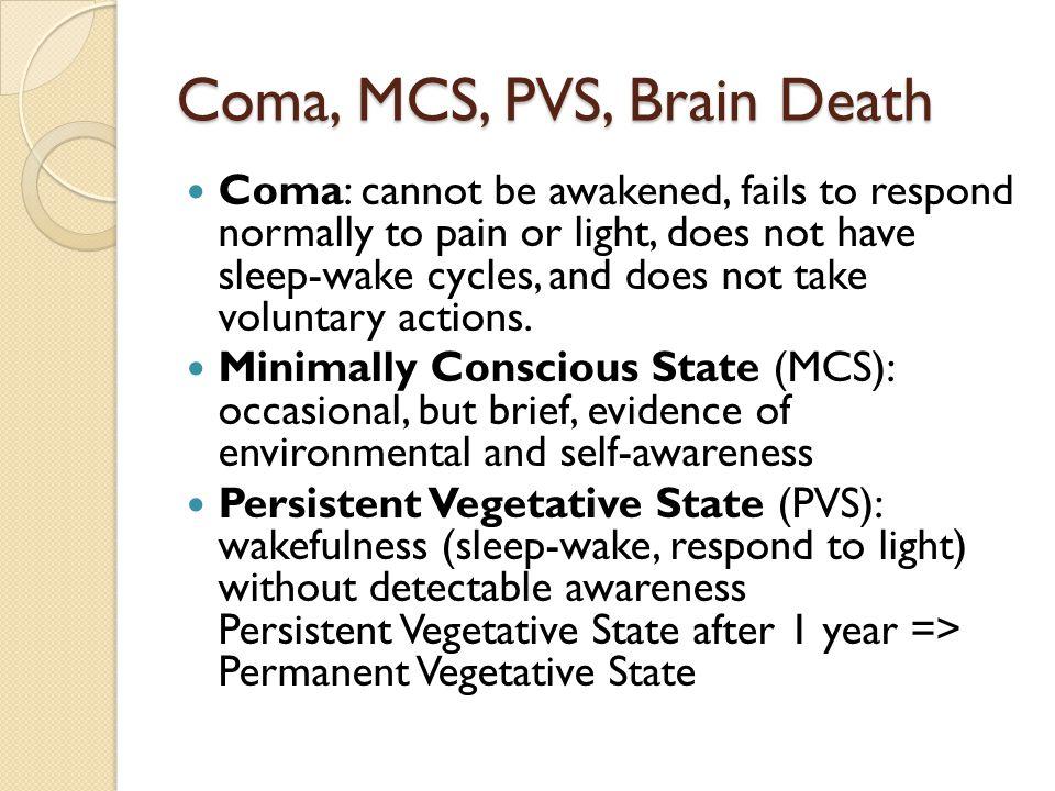 Coma, MCS, PVS, Brain Death