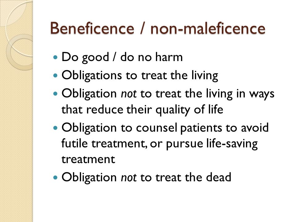 Beneficence / non-maleficence