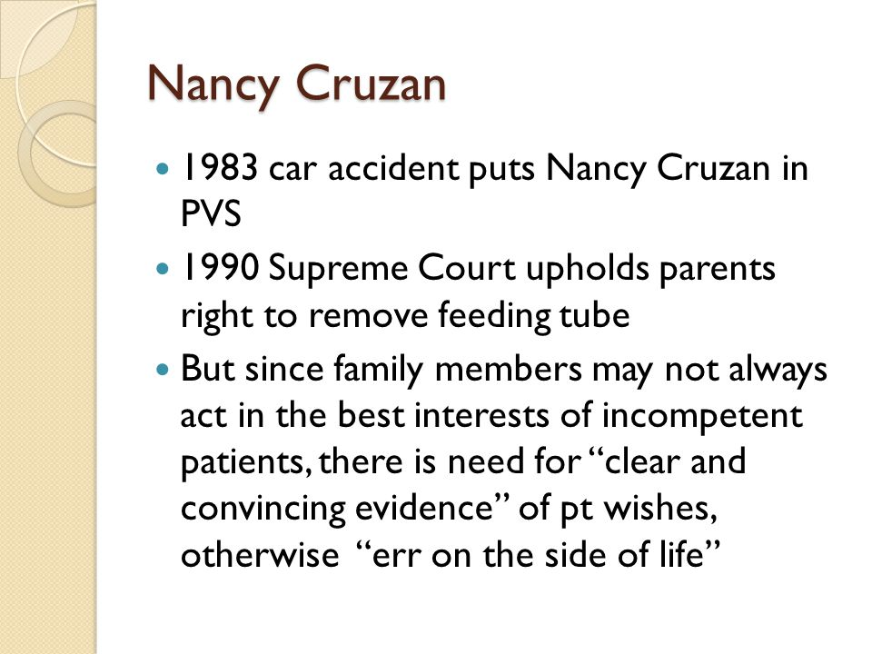 Nancy Cruzan 1983 car accident puts Nancy Cruzan in PVS