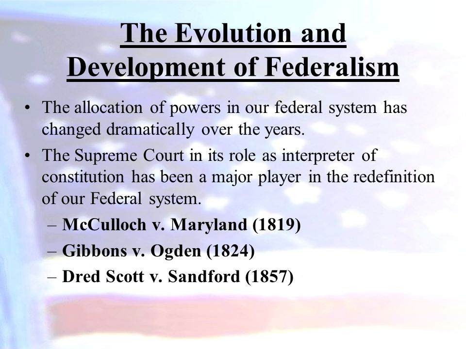 The Evolution and Development of Federalism
