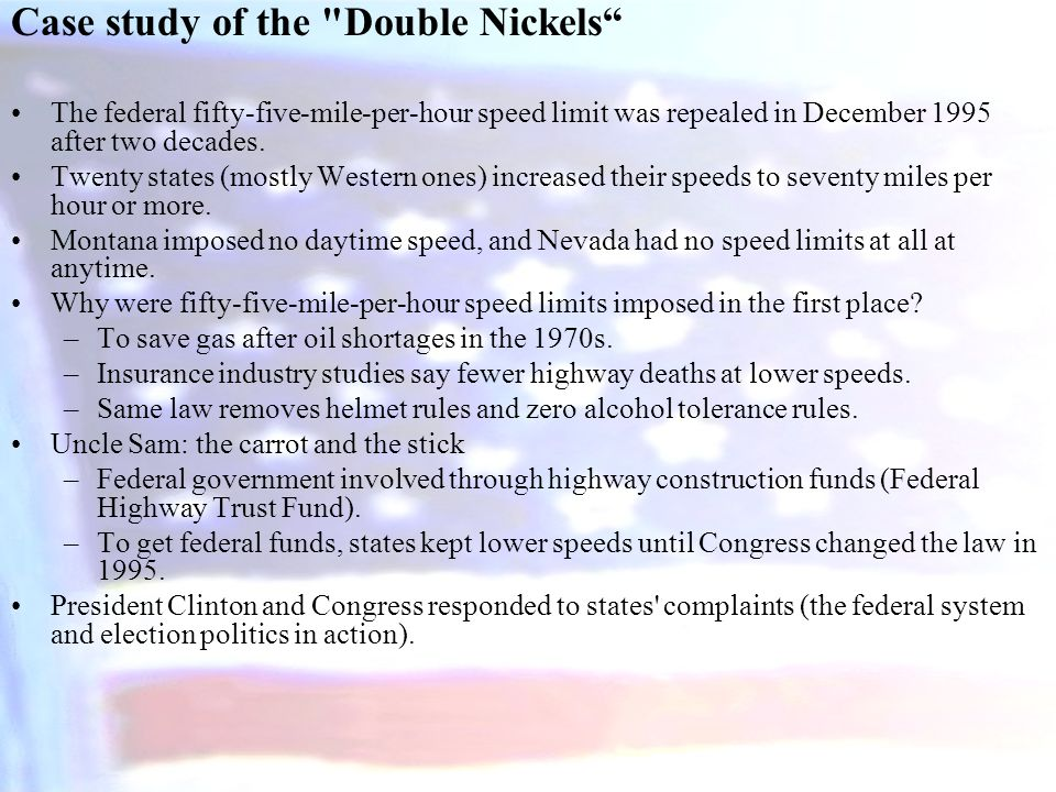 Case study of the Double Nickels