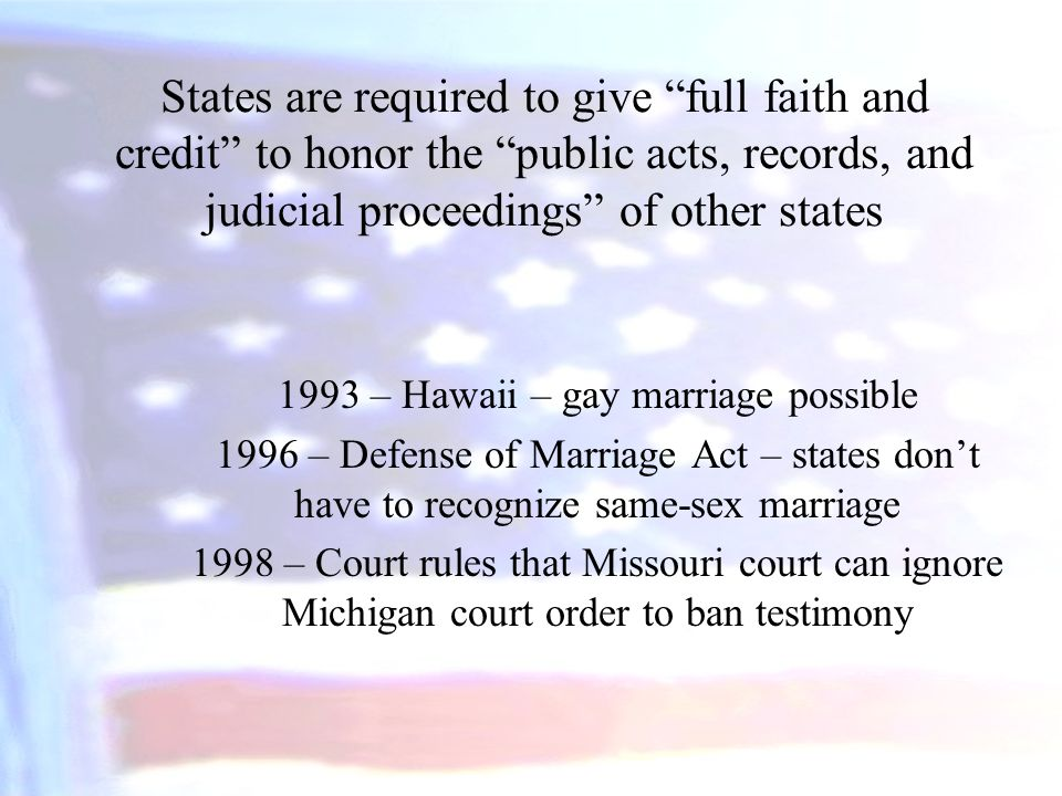 1993 – Hawaii – gay marriage possible